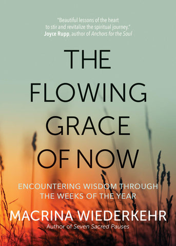 The Flowing Grace of Now