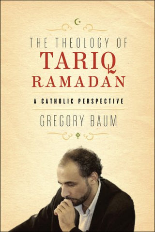 Theology of Tariq Ramadan (The)