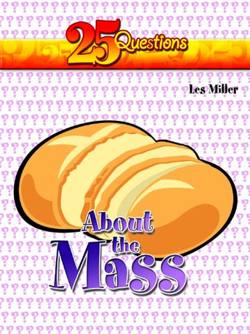25 Questions - About the Mass