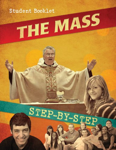 The Mass Step by Step: Student Booklet