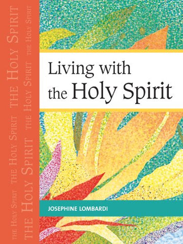Living with the Holy Spirit