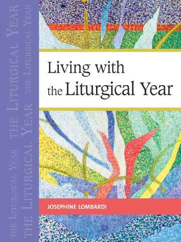 Living with the Liturgical Year