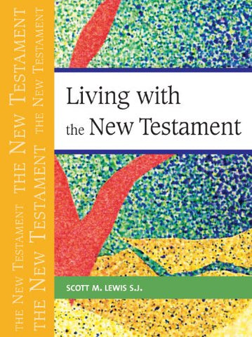 Living With The New Testament