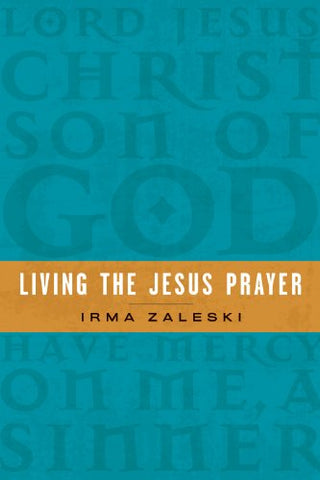 Living the Jesus Prayer