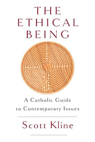 The Ethical Being: A Catholic Guide to Contemporary Issues // Warehouse Sale 2019