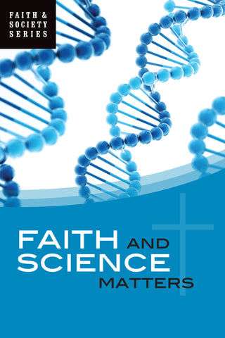 Faith and Science Matters (EBOOK VERSION)
