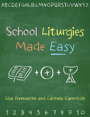 School Liturgies Made Easy