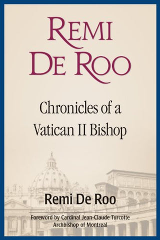 Remi De Roo: Chronicles of a Vatican II Bishop // WS20