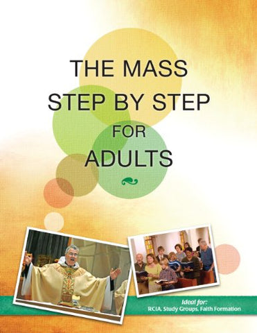The Mass Step by Step for Adults