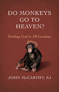 Do Monkeys go to Heaven: Finding God in all Creation (EBOOK) // bundle creation