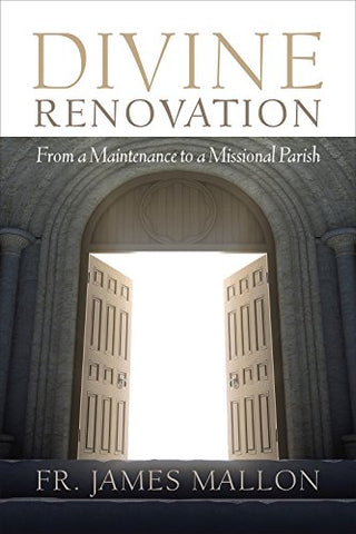 Divine Renovation: From a Maintenance to a Missional Path