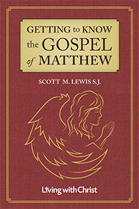 Getting to Know the Gospel of Matthew