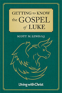 Getting to Know the Gospel of Luke
