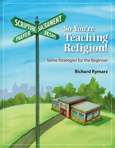 So You're Teaching Religion!