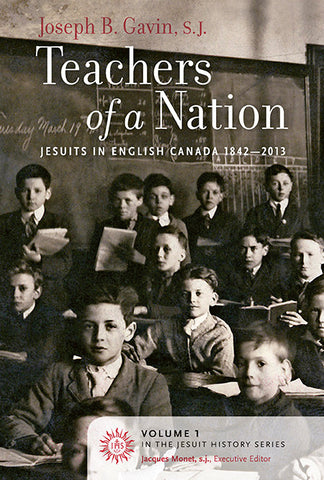 Teachers of a Nation: Jesuits in English Canada