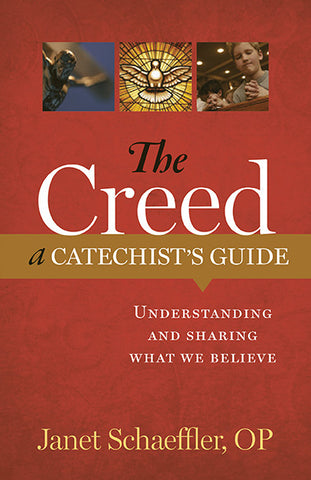 The Creed: A Catechist's Guide