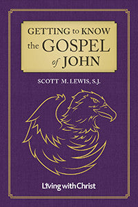Getting to Know the Gospel of John