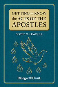 Getting to Know the Acts of the Apostles