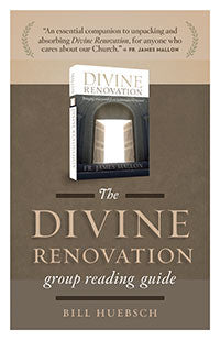 Divine Renovation Group Reading Guide