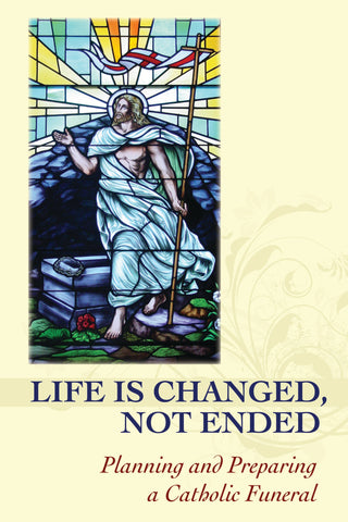 Life is Changed, Not Ended, Revised Edition