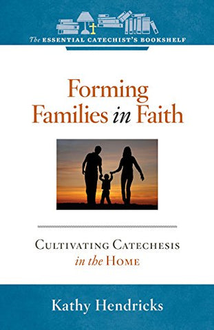 Forming Families in Faith