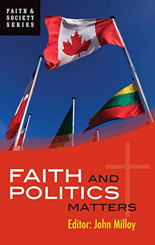 Faith and Politics Matters