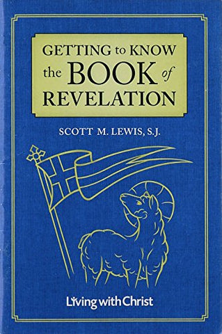 Getting to Know the Book of Revelation