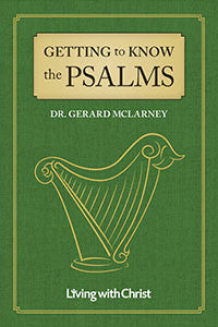 Getting to Know the Psalms