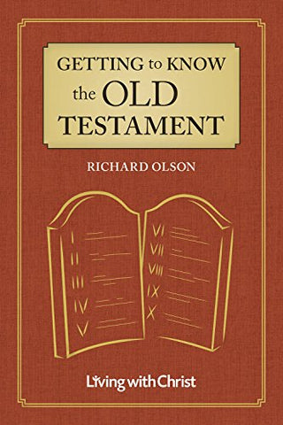 Getting to Know the Old Testament