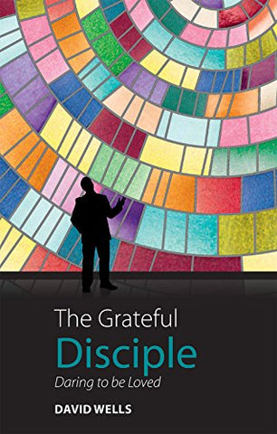 The Grateful Disciple