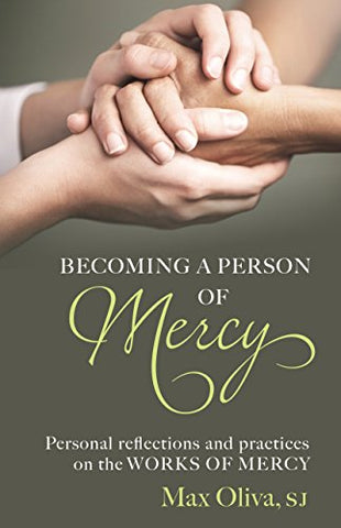 Becoming a Person of Mercy