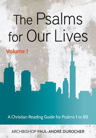 The Psalms for Our Lives Volume 1