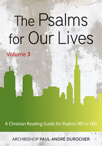 The Psalms for Our Lives Volume 3