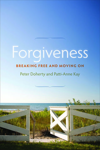 Forgiveness: Breaking Free and Moving On