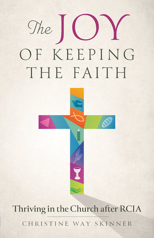 The Joy of Keeping the Faith  (Ebook Edition)