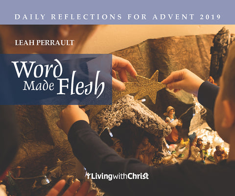 Word Made Flesh: Daily Reflections for Advent 2019 // CT19