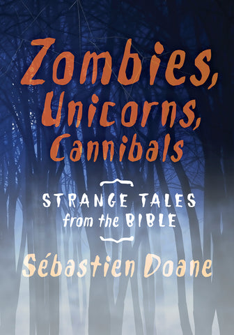 Zombies, Unicorns, Cannibals