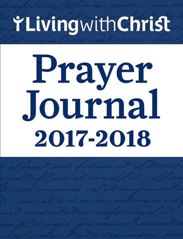 Living With Christ Prayer Journal 2018