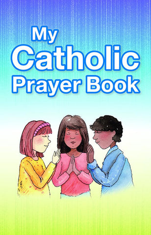 My Catholic Prayer Book (Revised edition)