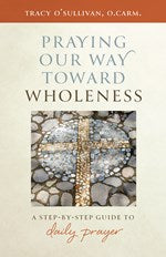 Praying Our Way Toward Wholeness // CT19