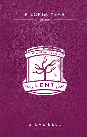 Pilgrim Year Lent