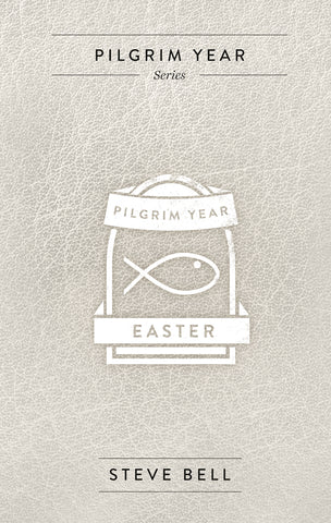 Pilgrim Year Easter