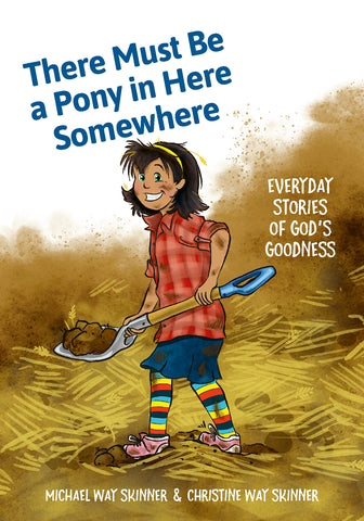 There Must Be a Pony in Here Somewhere - Ebook Edition