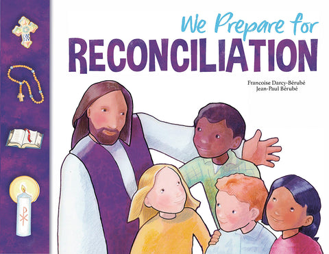 We Prepare for Reconciliation: Family Book (Child and Parent) Third Edition