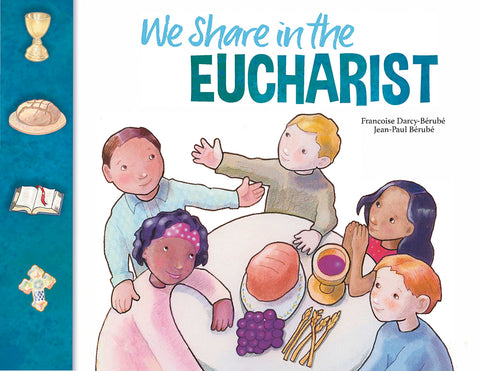 We Share in the Eucharist: Family Book (Child and Parent) Third Edition