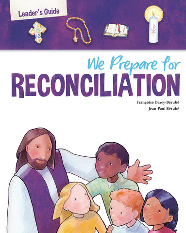 We Prepare for Reconciliation: Leader's Guide, Third Edition