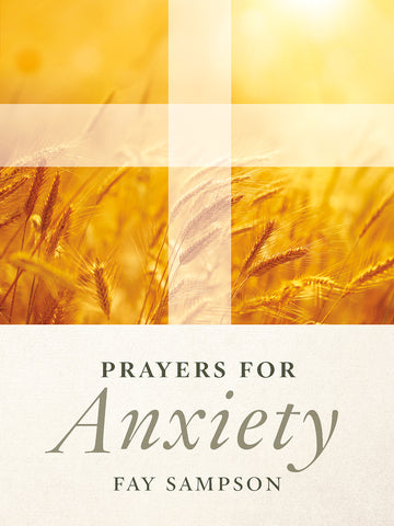 Prayers for Anxiety // CT2020