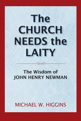 The Church Needs the Laity