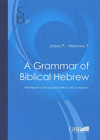 A Grammar of Biblical Hebrew (Subsidia Biblica)