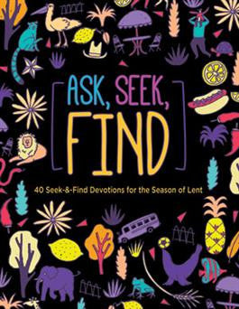 Ask, Seek, Find